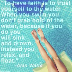Stay afloat.
