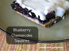 Sense and Simplicity: Blueberry Cheesecake Squares
