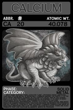 Scygon Elemental Cards- Calcium by Lucieniibi on DeviantArt Element Chemistry, Chemistry Lessons, Teaching Chemistry, Science Chemistry, Physical Education Games, Health Education, Material Didático, Animal Adaptations, Team Building Activities