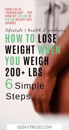 """How to simply lose weight if you weigh 200 lbs or more 6 simple weight loss tips for women weighing over 200 lbs I used to get into """"onederland"""" from 245 lbs. These are also great weight loss tips for beginners. Give them a try, they worked for me. How I Lost Weight, Diet Plans To Lose Weight, Losing Weight Tips, Weight Loss Plans, Easy Weight Loss, Weight Loss Transformation, Weight Loss Journey, Healthy Weight Loss, Weight Gain"""