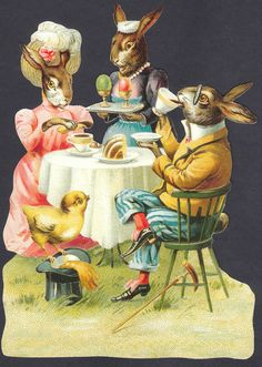 "Easter Bunny & the Mrs. at Tea, with hot tea, cakes, and ...WHAT??...  EGGS?  & with a sweet little Chick watching!  Oh, the ""Humanity"" of it all!"