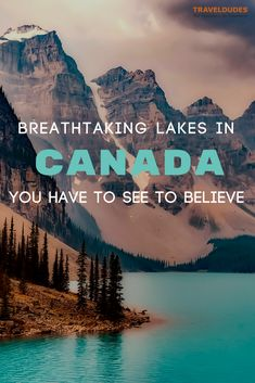 10 lakes in Canada that are almost too beautiful to be real. From Moraine Lake and Lake Louise in Banff National Park to lesser known gems such as Cheakamus Lake in British Columbia, this guide contains the perfect Canada itinerary for outdoor lovers. Winter or summer, the views that these lakes provide are bound to impress you. Travel in Canada.