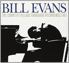 Bill Evans Trio - The Complete Village Vanguard Recordings, 1961 [3 CD] - Amazon.com Music