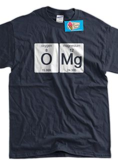 Funny Science TShirt OMG Tshirt Oxygen Magnesium by IceCreamTees, $14.99   Supernatural Style | https://styletrendsblog.blogspot.com/