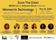 IBOM LLC will be sponsoring Women In Technology (Barter Or Trade Talent Night) on Monday, May 16, 2016 from 6:00PM to 8:00PM at WeWork SoHo. This interactive panel discussion will explore the challenges and successes of running a business. Some of the featured guest speakers will include Tiffany Ashitey, Co-Founder of the BenchMark Creative Group, and Amanda Spann, Co-Founder of Tiphub Africa. Register today for this FREE event!