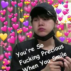 You so fucking precious when you smile Bts Memes, Bts Meme Faces, Funny Images, Funny Photos, Love In Korean, You Deserve The World, Heart Meme, Heart Emoji, Cute Love Memes