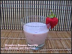 Motions and Emotions: Banana Strawberry Smoothie