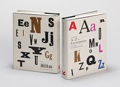 <i>Alan Kitching's A-Z of Letterpress</i>, a collection of founts from The Typography Workshop.