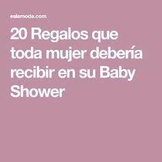 20 Regalos que toda mujer debería recibir en su Baby Shower