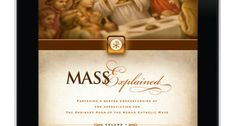 "A ""Gotta Have It"" App: Mass Explained - What do you get when you combine a textbook, a coffee table book and an iPad? You get the beautiful and informative Mass Explained app. Oh, and you might just fall in love, too. Great review by @Katie O'Keefe"