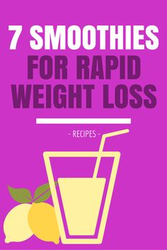 Healthy Smoothies Recipe 7 Awesome Smoothie Recipes For Rapid Weight Loss Weight Loss Meals, Quick Weight Loss Tips, Weight Loss Drinks, Weight Loss Smoothies, Healthy Weight Loss, Weight Loss Shakes, Smoothies Healthy Weightloss, Healthy Drinks, Healthy Eating