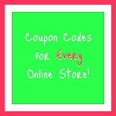 Never leave the coupon code box empty again! This website is seriously the greatest find ever...pin now- save $$$ later!!