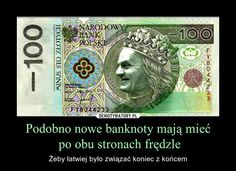 Podobno nowe banknoty mają mieć  po obu stronach frędzle