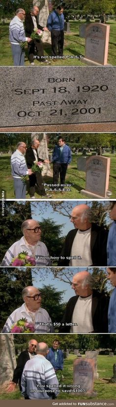 I love this show [Curb Your Enthusiasm]
