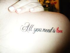 Sexy Love Quote Tattoos for Girls - Colorful Love Quote Tattoos for Girls
