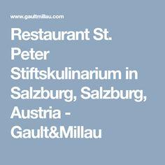Restaurant St. Peter Stiftskulinarium   in Salzburg, Salzburg, Austria - Gault&Millau