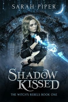 Shadow Kissed: A Reverse Harem Paranormal Romance (The Witch's Rebels Book by Sarah Piper Ya Books, I Love Books, Good Books, Book Suggestions, Book Recommendations, Book Nerd, Book 1, Fantasy Books To Read, Paranormal Romance Books