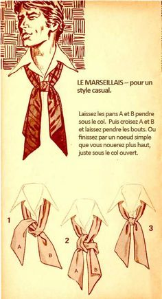 The Great European Ascot: Complete Do-It-Yourself Instructions for Americans – Put This On Mens Scarf Fashion, 70s Fashion, Vintage Fashion, Style Blog, Scarf Knots, Tie Knots, Tie A Necktie, Mode Man, Style Casual