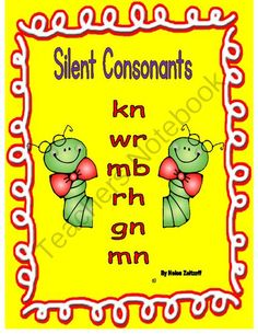 SILENT COSONANTS!-- kn-wr-mb-rh-gn-mn from Essential Reading Skills on TeachersNotebook.com -  (24 pages)  - This workbook provides instruction, practice, and reinforcement for students to decode words with silent consonants.