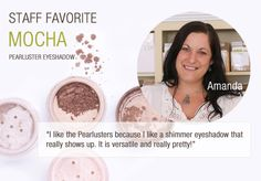 Alima Pure Staff Favorite: Amanda <3s Pearluster Eyeshadow!