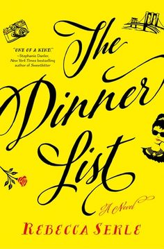 The Dinner List: A Novel by [Serle, Rebecca]. Makes me think of who I would love to have dinner with dead or alive. Mom and Lady Gaga are two people I can think of right now. Best Books To Read, Great Books, New Books, Fall Books, Book Club Books, The Book, Book Nerd, Reading Lists, Book Lists