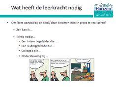 Training HGW: m.b.t. uitgangspunt 3 'De leerkracht doet ertoe' bespreken we wat een leerkracht nodig heeft