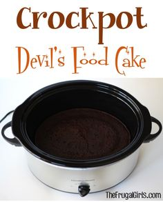 Crockpot Devil's Food Cake!The Frugal Girls in Chic and Crafty, Crockpot Recipe, Dessert Recipes, Fall, cooking guide tips Crockpot Cake Recipes, Crockpot Deserts, Crockpot Dishes, Crock Pot Slow Cooker, Crock Pot Cooking, Slow Cooker Recipes, Cooking Recipes, Ww Recipes, Cooking Tips