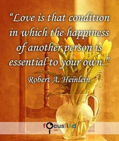 """Love is that condition in which the happiness of another person is essential to your own."" #Quote #Love #LoveQuotes http://Focusfied.com"