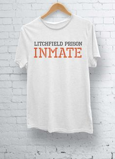 Orange Is The New Black Litchfield Prison Inmate Unisex T Shirt OITNB