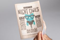 Night Owls by Nowhere Famous. I like identity for this series of communications. The blue shade and the stylised illustration reflects the typographic style, and whilst these appeal to children, the finishes and clean linework looks professional and appeals to adults as well.