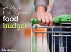 14 Ways to cut your food budget