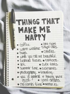 Make a list of the things that make you happy