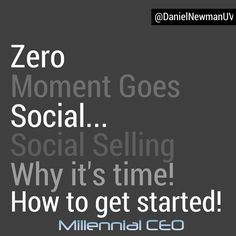Social Selling: Why It Is Time And How To Get Started