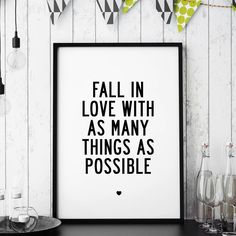 Fall In Love With as Many Things as Possible http://www.amazon.com/dp/B01708EVJK  Amazon Handmade Wall Art Home Decor Inspiration Inspirational Quote Words of Wisdom