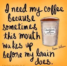 I need my coffee Coffee Wine, Coffee Talk, Coffee Is Life, I Love Coffee, Coffee Break, My Coffee, Coffee Drinks, Coffee Cups, Cheap Coffee