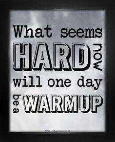 """This exercise poster features a motivational saying, """"What seems hard now will one day be a warmup."""" Keep working out and stay healthy! Shop more Fitness Gifts."""