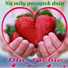 Kartka pod tytułem 🍓Na miły początek dnia! Weekend Humor, Beautiful Roses, Good Morning, Fruit, Polish, Wednesday, Buen Dia, Bonjour, Good Morning Wishes
