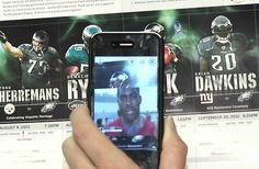NFL's Phili Eagles Enhance Season Tickets With Augmented Reality.  Scan your iPhone over your season tickets and get custom video footage.  The headline seems way cooler than it actually is but I have to give them credit for trying something new.  Even with this fancy app, the Eagles still stink (I couldn't resist - I'm a Giants fan).