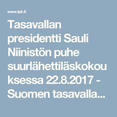 Tasavallan presidentti Sauli Niinistön puhe suurlähettiläskokouksessa 22.8.2017 - Suomen tasavallan presidentti