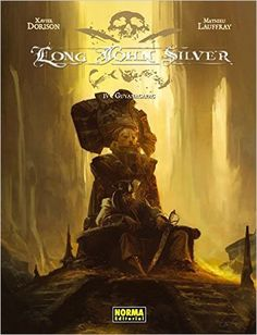 Long john silver 4 Guyanacapac (CÓMIC EUROPEO): Amazon.es: Xavier Dorison y Mathieu Lauffray: Libros