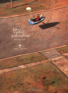 Tales From Outer Suburbia: Shaun Tan: 9780545055871: Amazon.com: Books