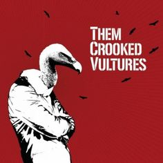 Them Crooked Vultures - Them Crooked Vultures (2009) - MusicMeter.nl