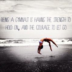 Being a gymnast is having the strength to hold on and the courage to let go. I miss gymnastics so much. Gymnastics Room, Gymnastics Tricks, Gymnastics Flexibility, Gymnastics Poses, Gymnastics Photography, Gymnastics Workout, Gymnastics Pictures, Gymnastics Stuff, Olympic Gymnastics