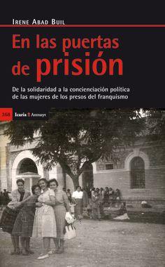 Las experiencias de las mujeres españolas que coincidieron y compartieron sus políticas y el sufrimiento durante los años de 1936 a 1977 bajo el franquismo.