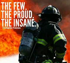 firefighters are heroes quotes Firefighter Paramedic, Wildland Firefighter, Female Firefighter, Firefighter Quotes, Volunteer Firefighter, Fire Dept, Fire Department, Hero Quotes, Future Jobs