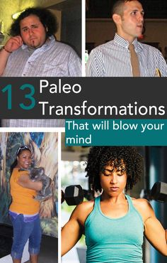 The Before and After stories of 13 people on the Paleo diet
