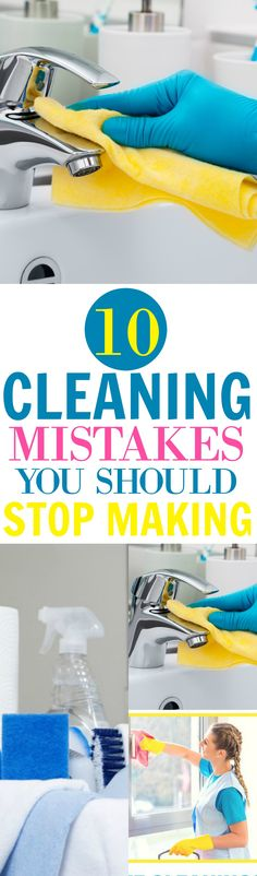 10 Cleaning Mistakes You Should Stop Making.