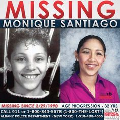"Monique Santiago Missing SinceMar 29, 1990 Missing FromAlbany, NY DOBSep 11, 1978 Age Now37 SexFemale RaceHispanic Hair ColorBlack Eye ColorBrown Height4'11"" Weight90 lbs Age Progressed  Monique's photo is shown age-progressed to 32 years. She was last seen around 8:00 a.m. Monique's mother spoke to her by telephone at noon. She told her mother that she had missed the school bus and would stay home. Monique has not been seen since.  #MoniqueSantiago #missingchild #missing #missingchildren"