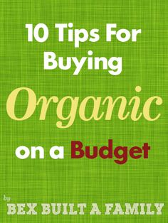 Tips to get you started on the Organic path.