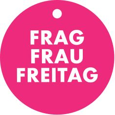 Frau Freitag gibt Antworten auf drängende Fragen des Lebens mit dem Ihr angeborenen heiligen Ernst. Calm, Blog, Friday, Life, Blogging